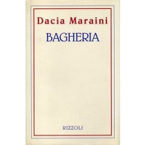 Maraini Dacia, Bagheria, Rizzoli, 1993