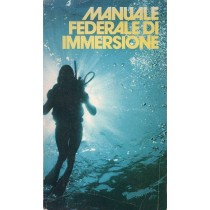 Marcante Duilio, Manuale federale di immersione, Etas Kompass, 1973
