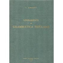 Marchetti Giuseppe, Lineamenti di grammatica friulana, Società Filologica Friulana, 1967