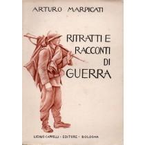 Marpicati Arturo, Ritratti e racconti di guerra, Cappelli, 1932