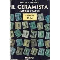 Martinotti Emilio, Il ceramista, Hoepli, 1964