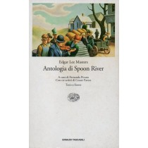 Masters Edgar Lee, Antologia di Spoon River, Einaudi, 2002