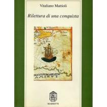 Mattioli Vitaliano, Rilettura di una conquista, Marietti, 1992