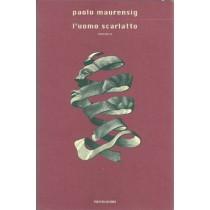 Maurensig Paolo, L'uomo scarlatto, Mondadori