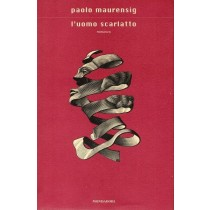 Maurensig Paolo, L'uomo scarlatto, Mondadori, 2001