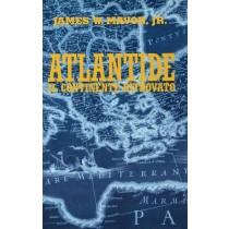 Mavor James W., Atlantide il continente ritrovato, Edizione Club, 1998