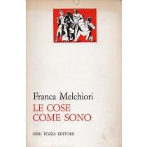 Melchiori Franca, Le cose come sono, Neri Pozza, 1964