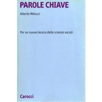Melucci Alberto, Parole chiave, Carocci, 2000
