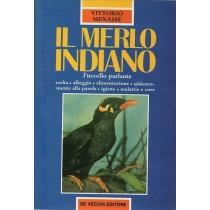 Menassè Vittorio, Il merlo indiano, De Vecchi, 1988