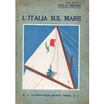 Menini Giulio, L'Italia sul mare, La Nuova Italia, 1933
