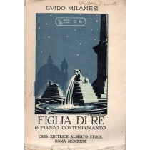 Milanesi Guido, Figlia di re, Alberto Stock, 1929