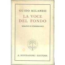 Milanesi Guido, La voce del fondo. Romanzi di sommergibili, Mondadori, 1941