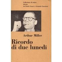 Miller Arthur, Ricordo di due lunedì, Einaudi, 1960