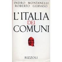 Montanelli Indro, Gervaso Roberto, L'Italia dei Comuni, Rizzoli, 1974