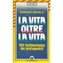 Moody Raymond A., La vita oltre la vita, Mondadori, 1989