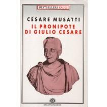 Musatti Cesare, Il pronipote di Giulio Cesare, Mondadori, 1990