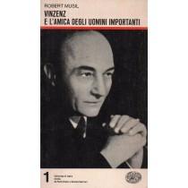 Musil Robert, Vinzenz e l'amica degli uomini importanti, Einaudi, 1976