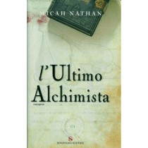 Nathan Micah, L'ultimo alchimista, Sonzogno, 2006