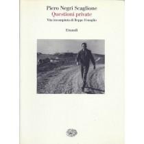 Negri Scaglione Pietro, Questioni private, Einaudi, 2006