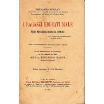 Nicolay Ferdinando, I ragazzi educati male, Marietti, 1932