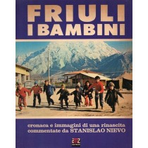 Nievo Stanislao (a cura di), Friuli. I bambini, AMZ, 1977