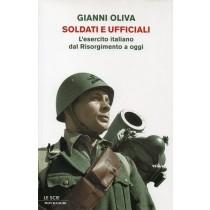 Oliva Gianni, Soldati e ufficiali, Mondadori, 2009