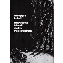 Nazzi Gianni (a cura di), Osoppo Friuli. Moventi ideali della resistenza, Arti Grafiche Friulane, 1969