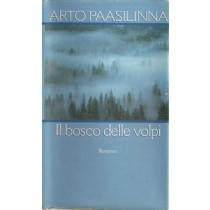 Paasilinna Arto, Il bosco delle volpi, CDE Club degli Editori