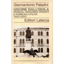 Paladini Giannantonio, Uscire dall'isola, Laterza, 2003