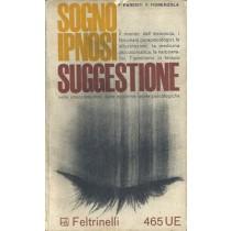Parenti Francesco, Fiorenzola Francesco, Sogno, ipnosi e suggestione, Feltrinelli