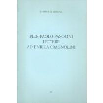 Pasolini Pier Paolo, Lettere ad Enrica Cragnolini, Società Filologica Friulana, 1989