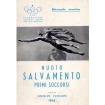Passerini Rodolfo (a cura di), Nuoto per salvamento. Primi soccorsi, N.E.M.I., 1965