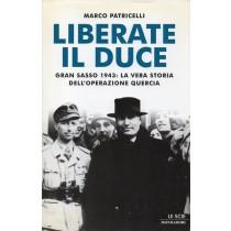 Patricelli Marco, Liberate il Duce, Mondadori, 2001