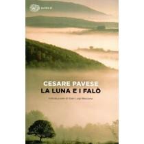 Pavese Cesare, La luna e i falò, Einaudi, 2014