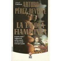 Perez-Reverte Arturo, La tavola fiamminga, Net, 2003