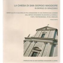 Persic Alessio (a cura di), La chiesa di San Giorgio Maggiore in borgo Grazzano, Arti Grafiche Friulane, 2005