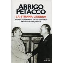 Petacco Arrigo, La strana guerra, Mondadori, 2008