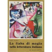 Petrini Mario, La fiaba di magia nella letteratura italiana, Del Bianco, 1983
