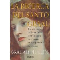 Phillips Graham, La ricerca del Sacro Graal, Sperling & Kupfer, 2005