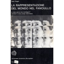 Piaget Jean, La rappresentazione del mondo nel fanciullo, Boringhieri, 1970