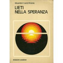 Pironio Eduardo F., Lieti nella speranza, Edizioni Paoline, 1978