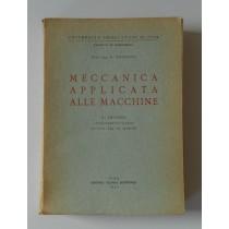 Pistolesi E., Meccanica applicata alle macchine, Editrice Tecnico Scientifica, 1964
