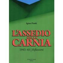 Piutti Igino, L'assedio della Carnia, Aviani & Aviani, 2014