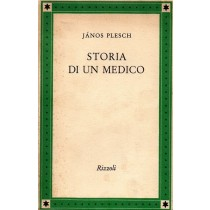 Plesch Janos, Storia di un medico, Rizzoli, 1951