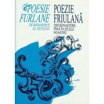 Constantinescu Pimen et al. (a cura di), Poesie furlane de rinassince al nufcent / Poezie friulana din renastere in zilele noastre, Clusium, 1993