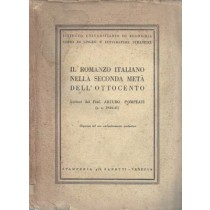Pompeati Arturo, Il romanzo italiano nella seconda metà dell'Ottocento, Stamperia Zanetti, 1944