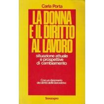 Porta Carla, La donna e il diritto al lavoro, Sonzogno, 1977