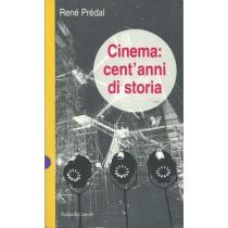 Prédal René, Cinema: cent'anni di storia, Baldini & Castoldi