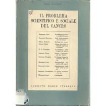Il problema scientifico e sociale del cancro, Edizioni Radio Italiana, 1953