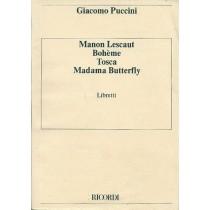 Puccini Giacomo, Manon Lescaut. La bohème. Tosca. Madama Butterfly. Libretti, Ricordi, 1983
